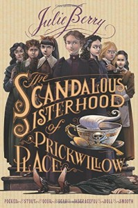 Scandalous Sisterhood of Prickwillow Place