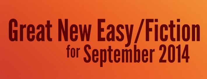 Great New Easy/Fiction Titles for September 2014