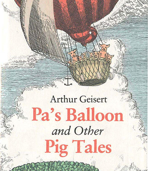Pa's Balloon and Other Pig Tales
