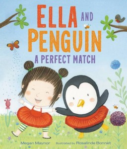 Ella and Penguin a Perfect Match