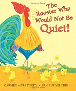 Rooseter Who Would Not Be Quiet