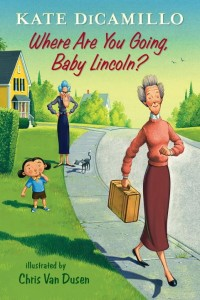 Where Are You Going, Baby Lincoln