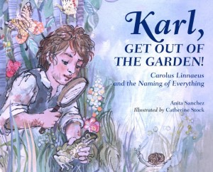 Karl, Get Out of the Garden