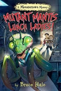 Mutant Mantis Lunch Ladies