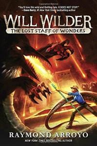 Will Wilder The Lost Staff of Wonders