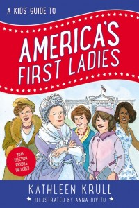 Kids' Guide to America's First Ladies