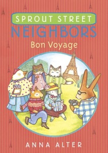 Sprout Street Neighbors Bon Voyage
