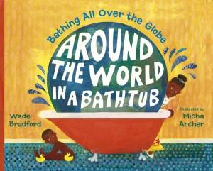 Around the World in a Bathtub