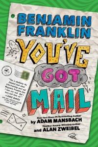Benjamin Franklin You've Got Mail