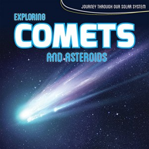 Exploring Comets and Asteroids
