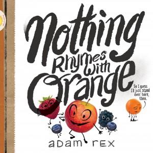 Nothing Rhymes with Orange
