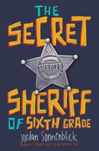 Secret Sheriff of Sixth Grade