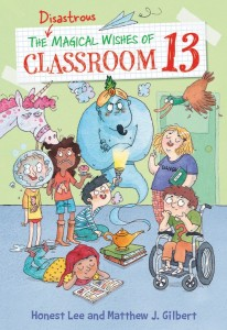 Disastrous Magical Wishes of Classroom 13