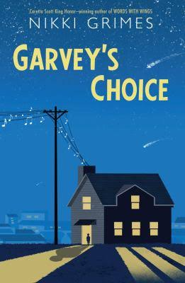 Garveys Choice