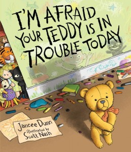 I'm Afraid Your Teddy Is in Trouble Today