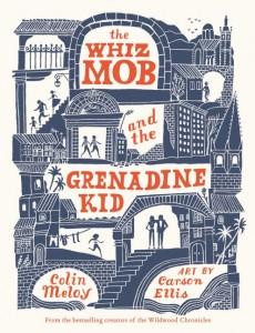 Whiz Mob and the Grenadine Kid