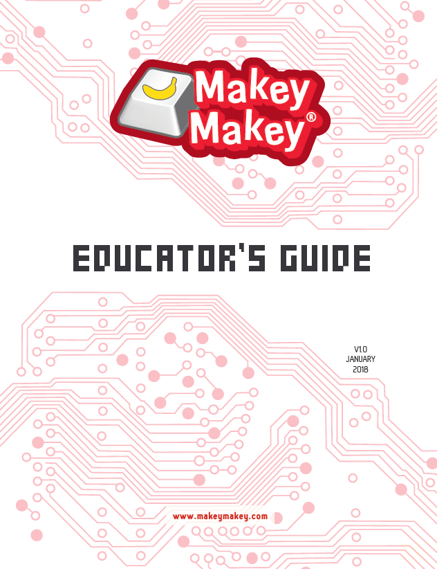 Makey Makey Educator Guide