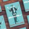 The Making of a Delusionist: Guest Post by Don Calame
